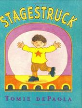 Stagestruck - dePaola, Tomie