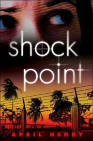 Shock Point - April Henry