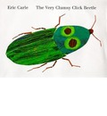 The Very Clumsy Click Beetle - Eric Carle