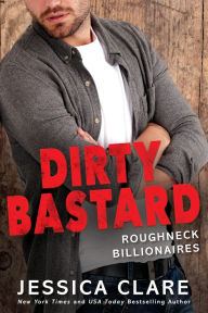 Dirty Bastard Jessica Clare Author