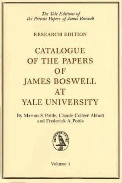 Catalogue of the Papers of James Boswell at Yale University - Herausgeber: Pottle, Marion S. Pottle, Frederick a. Abbott, Claude Colleer