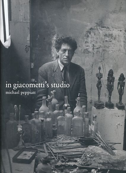 In Giacometti's studio. - Peppiatt, Michael