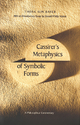Cassirer's Metaphysics of Symbolic Forms - Thora Ilin Bayer