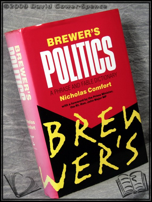 Brewer's Politics: A Phrase and Fable Dictionary