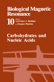 Carbohydrates and Nucleic Acids - Lawrence J. Berliner; Jacques Reuben
