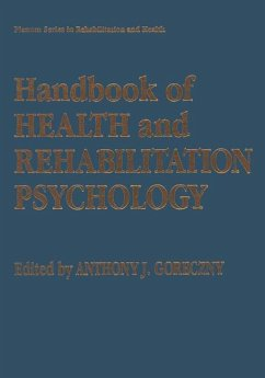Handbook of Health and Rehabilitation Psychology - Goreczny, Anthony J. (ed.)