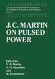 J.C.Martin on Pulsed Power - J.C. Martin; T.H. Martin; M. Williams; M. Kristiansen