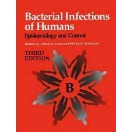 Bacterial Infections of Humans: Epidemiology and Control - Alfred S. Evans