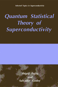 Fujita, S.;Godoy, S.: Quantum Statistical Theory of Superconductivity