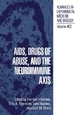 AIDS, Drugs of Abuse, and the Neuroimmune Axis - Herman Friedman;  etc.