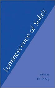 Luminescence of Solids - D.R. Vij (Editor)