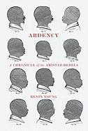 Ardency: A Chronicle of the Amistad Rebels