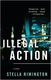 Illegal Action (Liz Carlyle Series #3) - Stella Rimington
