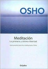 Meditacion, la primera y ultima libertad