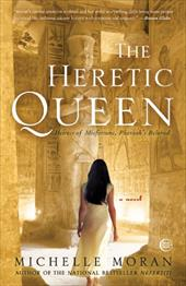 The Heretic Queen - Moran, Michelle