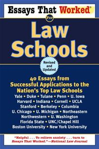 Essays That Worked For Law Schools (Revised): 40 Essays From Successful Applications To The Nation's Top Law Schools - Boykin Curry,Brian Kasbar
