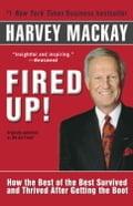 Fired Up! - Harvey Mackay