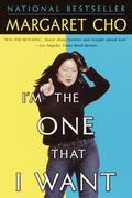 Cho, Margaret: I´m the One That I Want