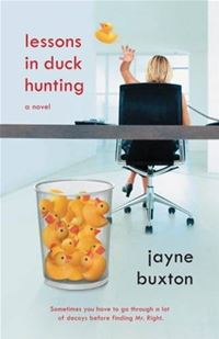 Lessons In Duck Hunting: A Novel - Jayne Buxton