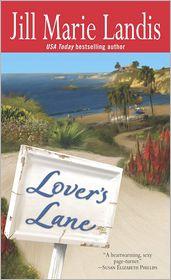 Lover's Lane (Twilight Cove Trilogy Series #1) - Jill Marie Landis