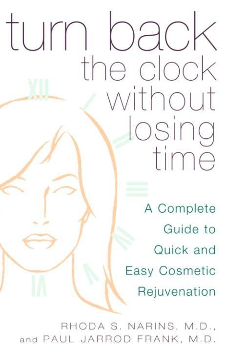 Turn Back the Clock Without Losing Time als eBook von Rhoda Narins, Paul Frank - Crown/Archetype