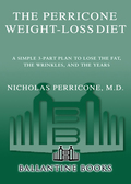The Perricone Weight-Loss Diet - Nicholas Perricone, MD