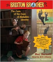 The Case of the Case of Mistaken Identity (Brixton Brothers Series #1)