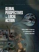 Global Perspectives for Local Action: Using Timss to Improve U.S. Mathematics and Science Education