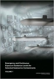 Emergency and Continuous Exposure Guidance Levels for Selected Submarine Contaminants