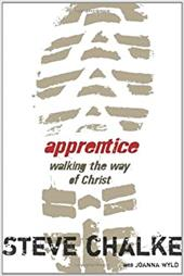 Apprentice: Walking the Way of Christ - Chalke, Steve / Wyld, Joanna