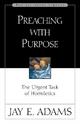 Preaching with Purpose - Jay E. Adams