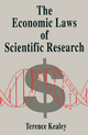 The Economic Laws of Scientific Research - Terence Kealey; Simon Lancaster