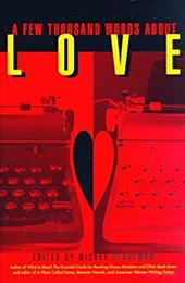 A Few Thousand Words about Love - Pearlman, Mickey