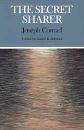 The Secret Sharer - Schwarz, Daniel R. / Conrad, Joseph