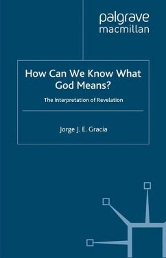 How Can We Know What God Means: The Interpretation of Revelation - Gracia, J.