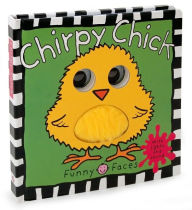 Chirpy Chick (Funny Faces Series) - Roger Priddy