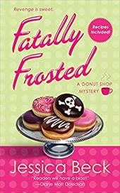 Fatally Frosted - Beck, Jessica