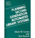 Planning Second Generation Automated Library Systems - Edwin M. Cortez