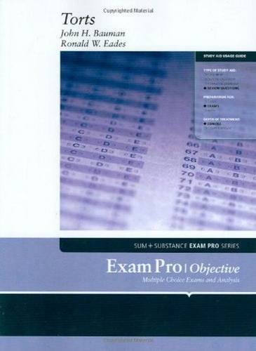 Bauman and Eades' Exam Pro on Torts