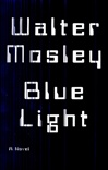 Mosley, Walter / Blue Light / Signed First Edition Book