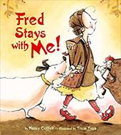 Fred Stays with Me! - Coffelt, Nancy / Tusa, Tricia