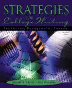 Strategies for College Writing: Sentences, Paragraphs, Essays