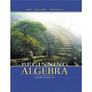Beginning Algebra - Lial, Margaret L.; Hornsby, John; McGinnis, Terry