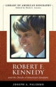 Robert F. Kennedy And the Death of American Idealism (Library of American Biography Series) - Joseph A. Palermo