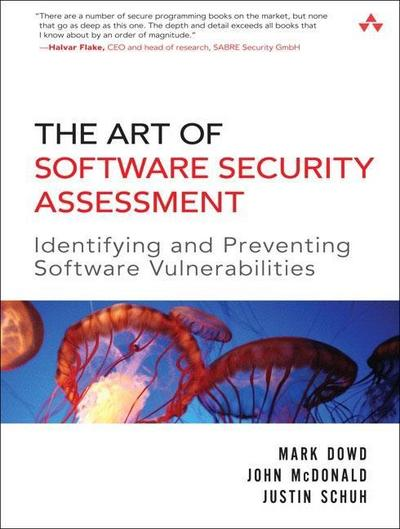 The Art of Software Security Assessment - Mark Dowd