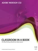 Adobe, Creative Team: Adobe InDesign CS3 Classroom in a Book