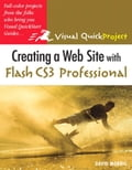 Creating a Web Site with Flash CS3 Professional: Visual QuickProject Guide - Morris, David