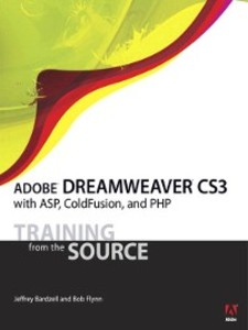 Adobe Dreamweaver CS3 with ASP, ColdFusion, and PHP als eBook von Jeffrey Bardzell, Bob Flynn - Pearson Technology Group