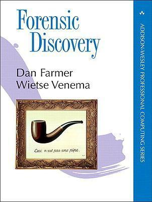 Forensic discovery - Farmer, D.