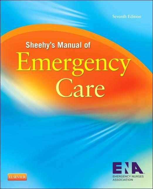 Sheehy´s Manual of Emergency Care als Buch von - Elsevier LTD, Oxford